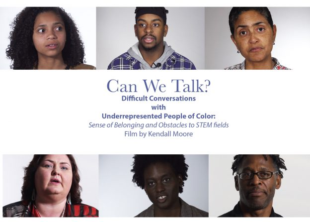 "poster for film: ""Can We Talk? Difficult Conversations with Underrepresented People of Color: Sense of Belonging and Obstacles to STEM Fields"""
